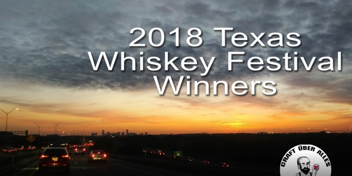 Here's the best whiskey in Texas: Texas Whiskey Festival 2018 winners